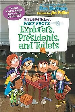 Explorers, Presidents, and Toilets, Paperback by Gutman,