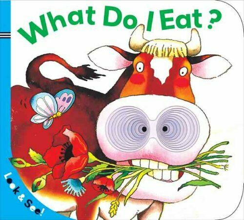 Look & See: What Do I Eat? by Sterling Children's