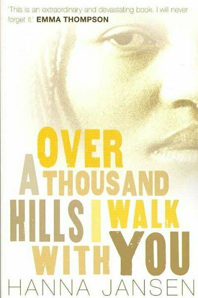 Over a Thousand Hills, I Walk With You, Paperback by Jansen,