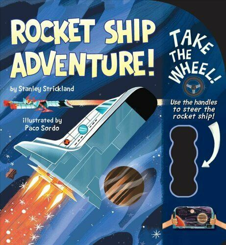Rocket Ship Adventure! by Stanley Strickland