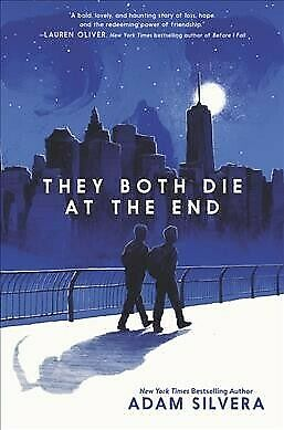 They Both Die at the End, Hardcover by Silvera, Adam, ISBN