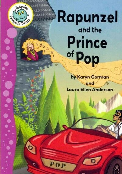Rapunzel and the Prince of Pop, Paperback by Gorman, Karyn;