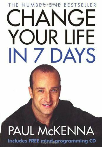 Change Your Life in Seven Days (Book & CD) by Paul McKenna,