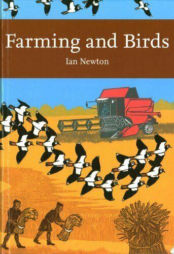 Farming and Birds by Ian Newton