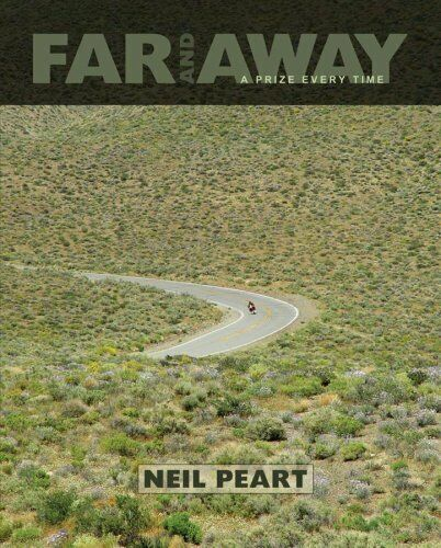 Far And Away A Prize Every Time by Neil Peart