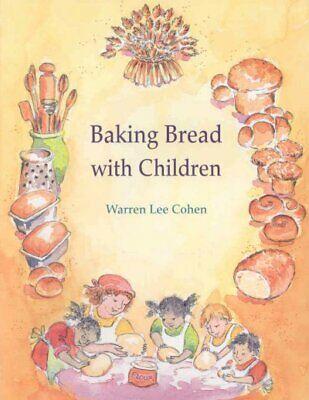 Baking Bread With Children, Paperback by Cohen, Warren Lee,