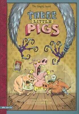 The Three Little Pigs The Graphic Novel by Lisa Trumbauer