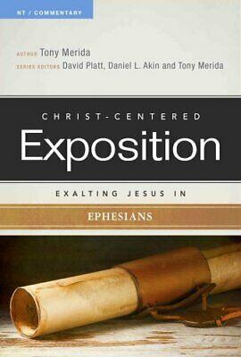Exalting Jesus in Ephesians by Tony Merida