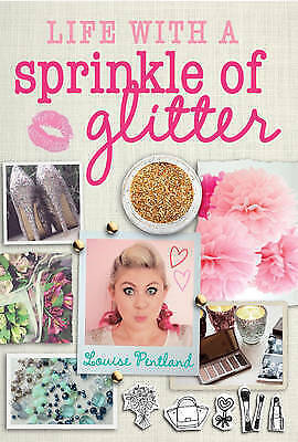Life with a Sprinkle of Glitter by Louise Pentland
