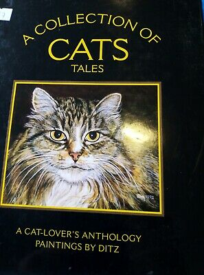 A Collection of Cats Tales: A Cat-lover's Anthology by Ditz