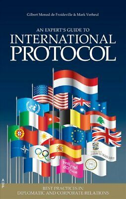 An Experts' Guide to International Protocol Best Practices
