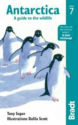 Antarctica A Guide to the Wildlife by Tony Soper
