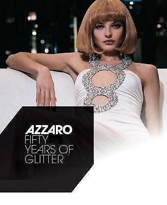 Azzaro: Fifty Years of Glitter by Serge Gleizes (Hardback,