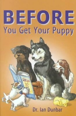 Before You Get Your Puppy, Dunbar, Ian, Very Good Book