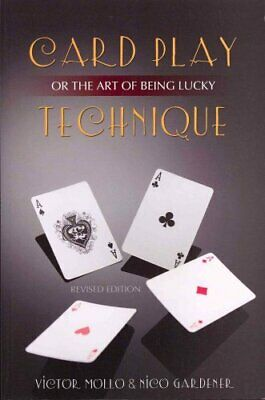 Card Play Technique Or the Art of Being Lucky by Victor