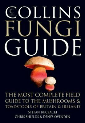 Collins Fungi Guide The Most Complete Field Guide to the