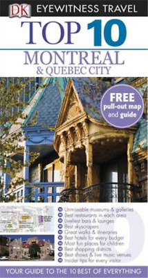 DK Eyewitness Top 10 Travel Guide: Montreal & Quebec City,