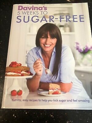 Davina's Sugar-Free in a Hurry: The Smart Way to Eat Less