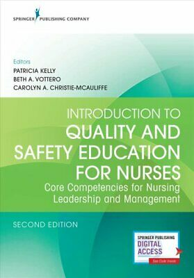 Introduction to Quality and Safety Education for Nurses Core
