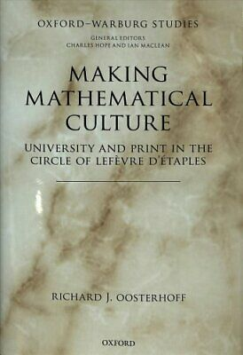 Making Mathematical Culture University and Print in the