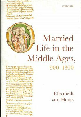 Married Life in the Middle Ages,  by Elisabeth van