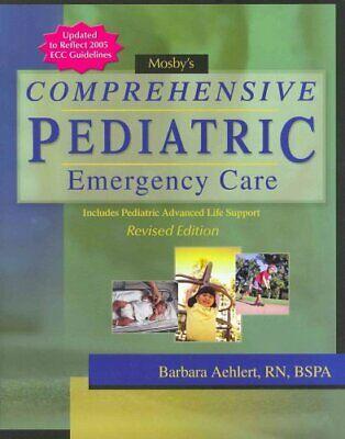 Mosby's Comprehensive Pediatric Emergency Care by Barbara