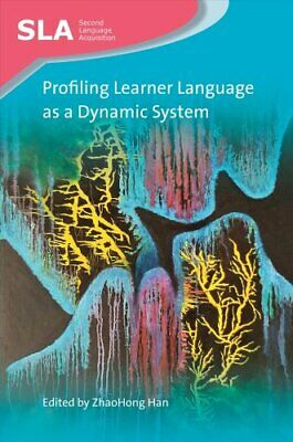 Profiling Learner Language as a Dynamic System by ZhaoHong
