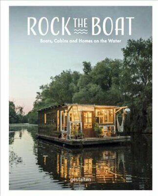 Rock the Boat Boats, Cabins and Homes on the Water by