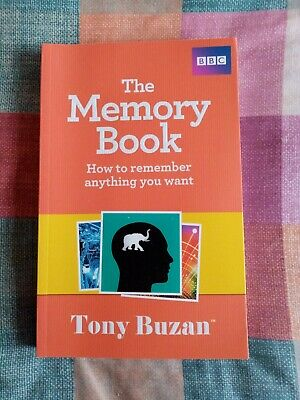 The Memory Book: How to remember anything you want by Tony