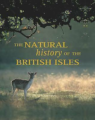 The Natural History of the British Isles, Peggy Briggs,Mike