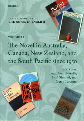 The Oxford History of the Novel in English Volume 12: The