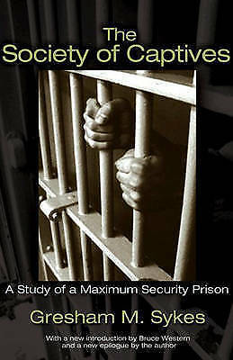 The Society of Captives: A Study of a Maximum Security