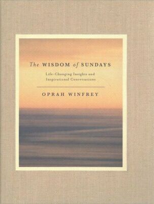 The Wisdom of Sundays Life-Changing Insights and