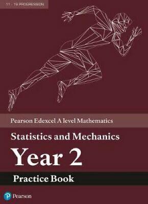 Edexcel A level Mathematics Statistics & Mechanics Year 2