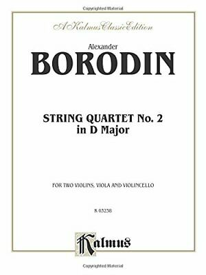 String Quartet No. 2 in D Major (Kalmus Edition) Book The