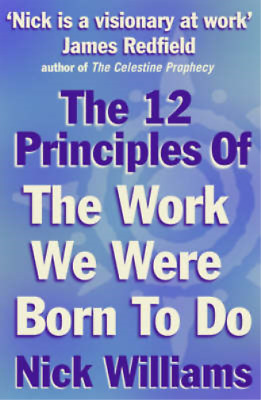 The 12 Principles of the Work We Were Born to Do, Williams,