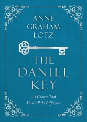 The Daniel Key 20 Choices That Make All the Difference