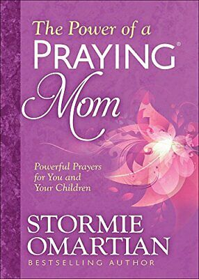 The Power of a Praying Mom by Stormie Omartian Book The
