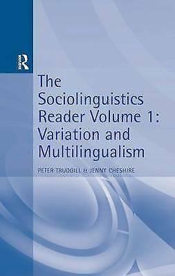 The Sociolinguisti cs Reader Vol 1: Variation &