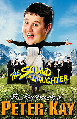 The Sound of Laughter by Peter Kay (Hardback, )