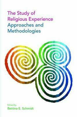 The Study of Religious Experience: Approaches and