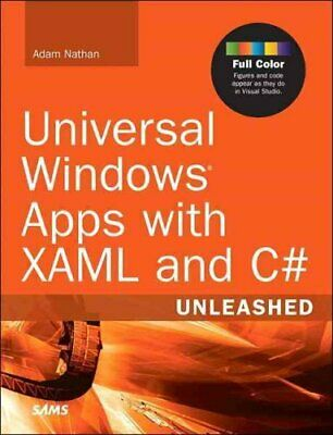 Universal Windows Apps with XAML and C# Unleashed by Adam