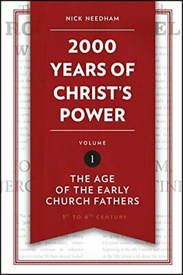 Years of Christ's Power Vol. 1: The Age of the Early