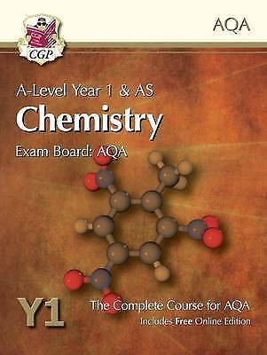 A-Level Chemistry for AQA: Year 1 & AS Student Book by CGP
