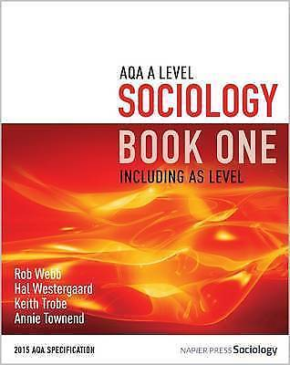Aqa a Level Sociology Book One Including As Level, Paperback