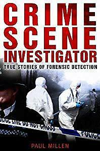 Crime Scene Investigator, Paul Millen, Used; Good Book