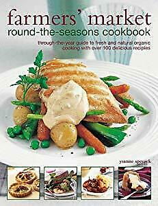 Farmers Market Round-the-seas ons Cookbook, Spevack, Ysanne,