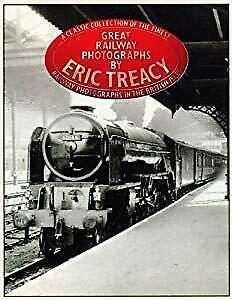 Great Railway Photographs, Eric Treacy, Used; Good Book