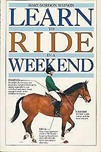 LEARN TO RIDE IN A WEEKEND (LEARN IN A WEEKEND), MARY