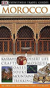 Morocco (DK Eyewitness Travel Guide),, Used; Good Book